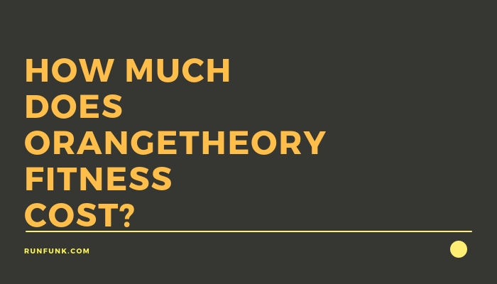 How Much Does OrangetheoryfitnessCost_