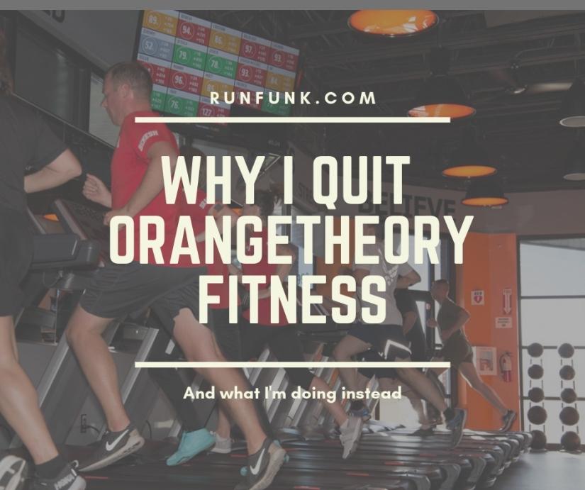 quit orangetheory fitness